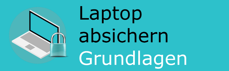 Laptop absichern – Kapitel 2: Anmeldung – Abschnitt 1: Passwörter